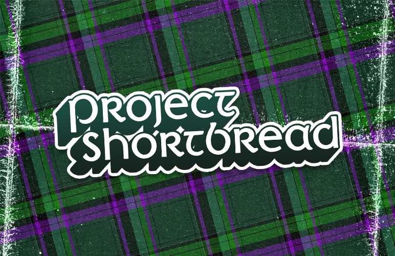 #ProjectShortbread